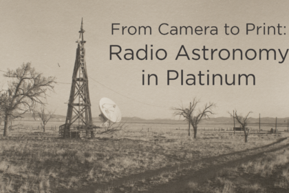 From Camera to Print: Radio Astronomy in Platinum